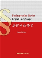 Jiagu Richter - Fachsprache Recht. Legal Language.