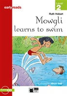 Ruth Hobart, Alfredo Belli - Mowgli learns to swim, w. Audio-CD