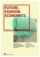 Jan Kern, Jana Kern, Alex Vogt - Future. Fashion. Economics
