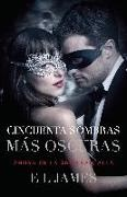 E. L. James - Cincuenta Sombras Más Oscuras (Movie Tie-In): Fifty Shades Darker Mti - Spanish-Language Edition