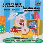 Shelley Admont, Kidkiddos Books, S. A. Publishing - I Love to Keep My Room Clean