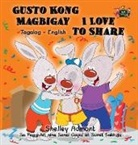 Shelley Admont, Kidkiddos Books, S. A. Publishing - Gusto Kong Magbigay I Love to Share