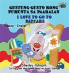 Shelley Admont, Kidkiddos Books, S. A. Publishing - I Love to Go to Daycare