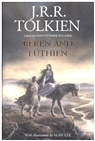 Alan Lee, Christopher Tolkien, John Ronald Reuel Tolkien, Alan Lee, Christopher Tolkien - Beren and Luthien