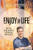 Pascal Voggenhuber - Enjoy this Life®