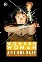 William Moulton Marston, Mike Deodato Jr. - Wonder Woman Anthologie