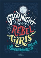 Francesca Cavallo, Elena Favilli - Good Night Stories for Rebel Girls. Bd.1