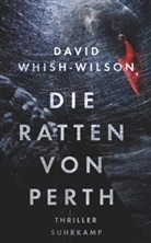David Whish-Wilson, Thomas Wörtche - Die Ratten von Perth