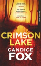 Candice Fox, Thomas Wörtche - Crimson Lake