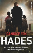 Candice Fox, Thomas Wörtche - Hades