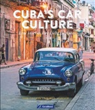 Tom Cotter, Bill Warner - Cuba's Car Culture
