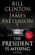 Bill Clinton, President Bill Clinton, James Patterson - The President is Missing