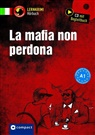 Tiziana Stillo - La mafia non perdona, Audio-CD (Hörbuch)