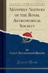 Royal Astronomical Society - Monthly Notices of the Royal Astronomical Society, Vol. 38 (Classic Reprint)