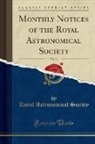 Royal Astronomical Society - Monthly Notices of the Royal Astronomical Society, Vol. 44 (Classic Reprint)
