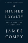 James Comey - A Higher Loyalty