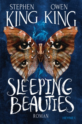 Owen King, Stephen King, Stephen und Owen King - Sleeping Beauties - Roman