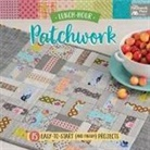 That Patchwork Place - Lunch-Hour Patchwork