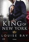 Louise Bay - King of New York
