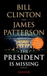 Bill Clinton, James Patterson - The President Is Missing