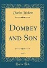 Charles Dickens - Dombey and Son, Vol. 3 (Classic Reprint)