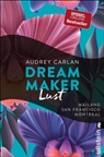 Audrey Carlan - Dream Maker - Lust