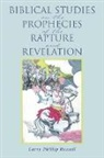 Larry Phillip Russell - Biblical Studies on the Prophecies of the Rapture and Revelation