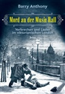 Barry Anthony - Mord an der Music Hall
