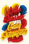 Gary Shteyngart - Lake Success