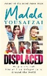 Malala Yousafzai - We Are Displaced