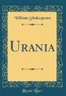 William Shakespeare - Urania (Classic Reprint)