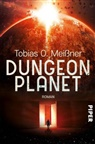 Tobias O. Meißner - Dungeon Planet