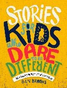 Ben Brooks, Quinton Winter, Quinton Winter - Stories for Kids Who Dare to be Different