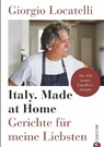 Giorgio Locatelli - Giorgio Locatelli - Italy. Made at Home