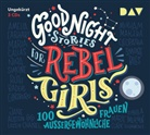 Francesca Cavallo, Elena Favilli, Jodie Ahlborn, Sandra Schwittau, u.v.a. - Good Night Stories for Rebel Girls - 100 außergewöhnliche Frauen, 3 Audio-CDs (Hörbuch)