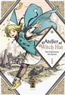 Kamome Shirahama - Atelier of Witch Hat. Bd.1