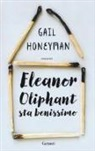 Gail Honeyman - Eleanor Oliphant sta benissimo