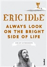 Eric Idle, Uli Twelker - Always Look On The Bright Side Of Life