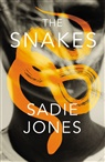 Sadie Jones - The Snakes