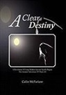 Callie McFarlane - A Clear Destiny