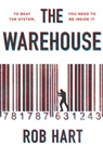 Rob Hart - The Warehouse