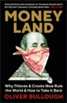 Oliver Bullough - Moneyland