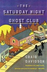 Craig Davidson - The Saturday Night Ghost Club