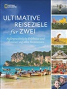 Anne Howard, Mik Howard, Mike Howard - Ultimative Reiseziele für zwei