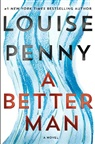Louise Penny - A Better Man
