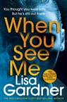 Lisa Gardner - When You See Me