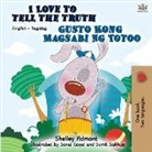 Shelley Admont, Kidkiddos Books - I Love to Tell the Truth Gusto Kong Magsabi Ng Totoo