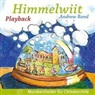Andrew Bond - Himmelwiit. Playback (Hörbuch)