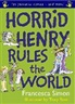 Horrid Henry Rules the World