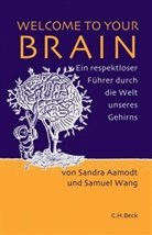 Aamod, Sandr Aamodt, Sandra Aamodt, Wang, Samuel Wang, Lisa Haney - Welcome to your Brain